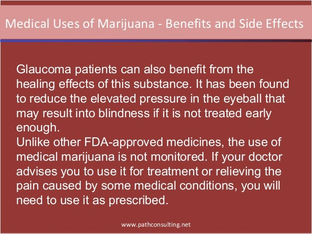 medical uses of marijuana benefits and side effects