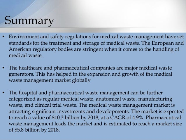 medical waste management market by sector Below are just some reports on the waste and recycling management sector  • european hazardous waste management services market  and medical waste management.