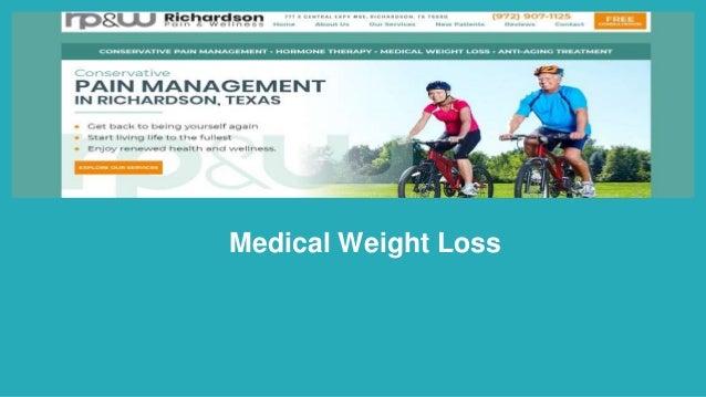 Medical Weight Loss https://www.richardsonpainandwellness.com