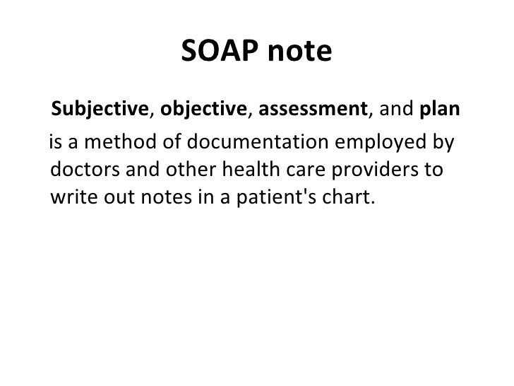 Medical Writing Skills – Subjective Objective Assessment Planning Note