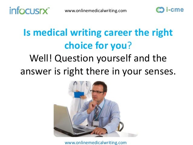jobs in medical writing Find telecommuting medical writer jobs that allow telecommuting, part-time, full- time, or freelance contracts every telecommuting medical writer jobs is.