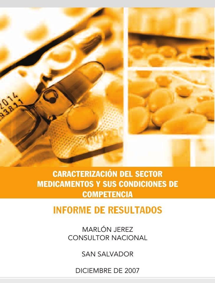 CARACTERIZACIÓN DEL SECTORMEDICAMENTOS Y SUS CONDICIONES DE          COMPETENCIA   INFORME DE RESULTADOS          MARLÓN J...
