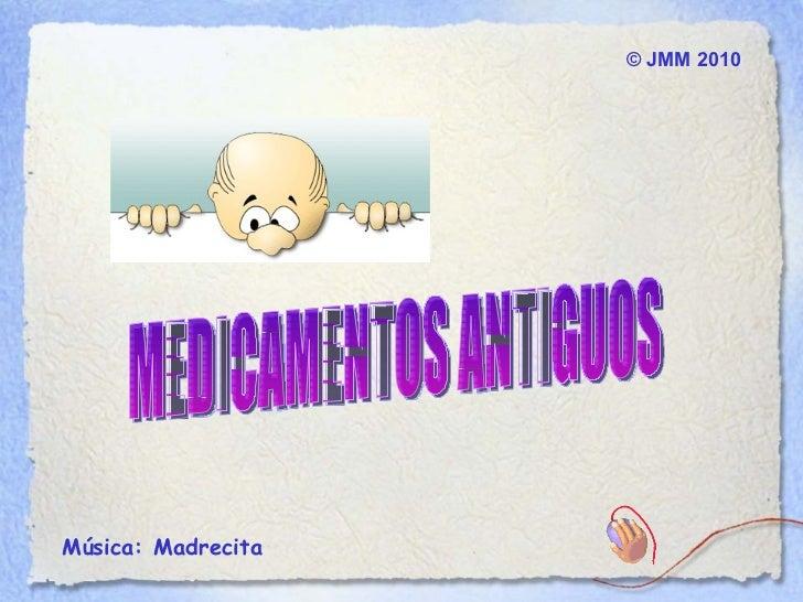 © JMM 2010Música: Madrecita