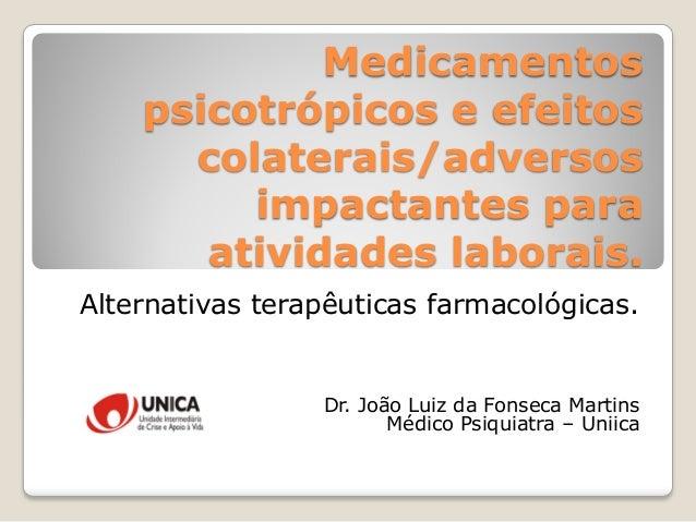 Medicamentos e efeitos adversos na atividade laboral