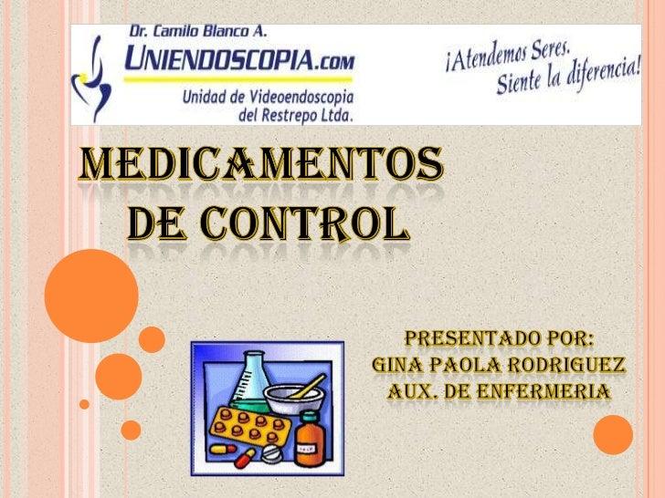 Conocer las disposiciones legales que contribuyen en el manejo delos Medicamentos de Control de acuerdo a la Reglamentaci...