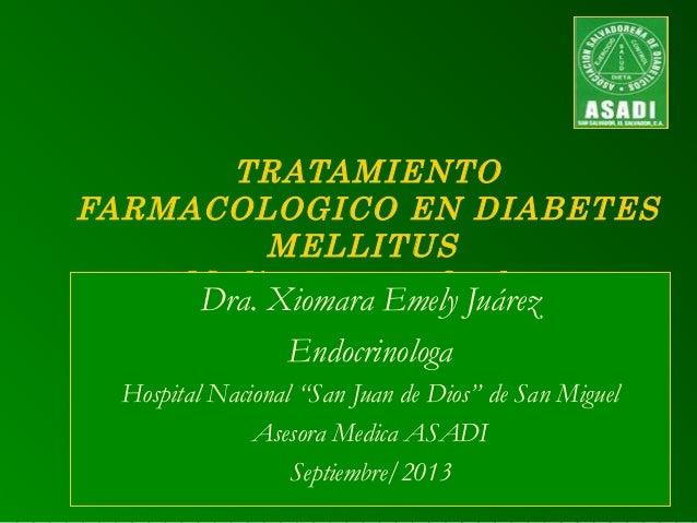 Dra. Emely Juarez: Medicamentos orales para la diabetes
