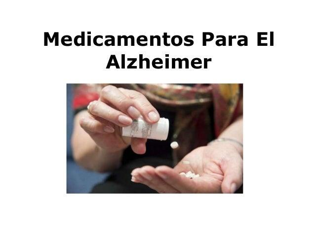 Medicamentos Para El Alzheimer
