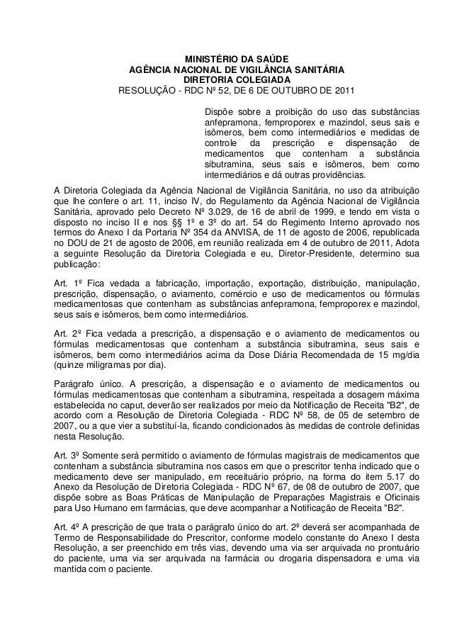 MINISTÉRIO DA SAÚDE AGÊNCIA NACIONAL DE VIGILÂNCIA SANITÁRIA DIRETORIA COLEGIADA RESOLUÇÃO - RDC Nº 52, DE 6 DE OUTUBRO DE...