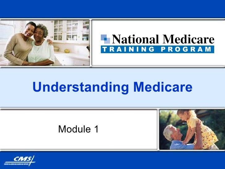 Understanding Medicare Module 1