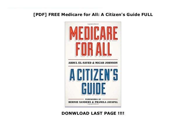 [PDF] FREE Medicare for All: A Citizen's Guide FULL DONWLOAD LAST PAGE !!!! PDF Medicare for All: A Citizen's Guide A citi...