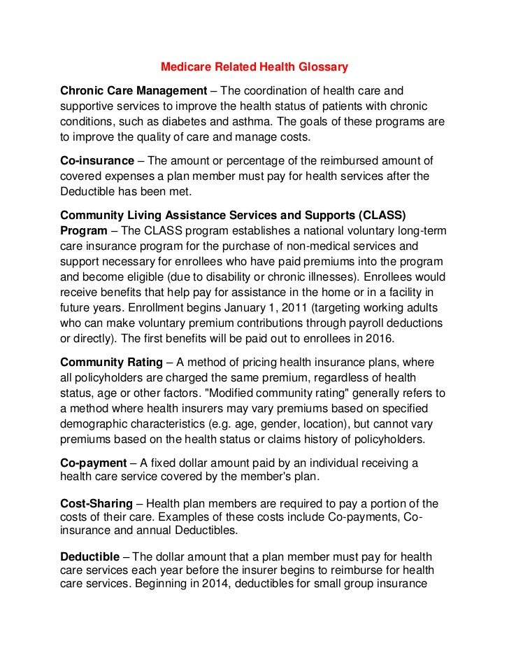 Medicare Related Health Glossary<br />Chronic Care Management – The coordination of health care and supportive services to...