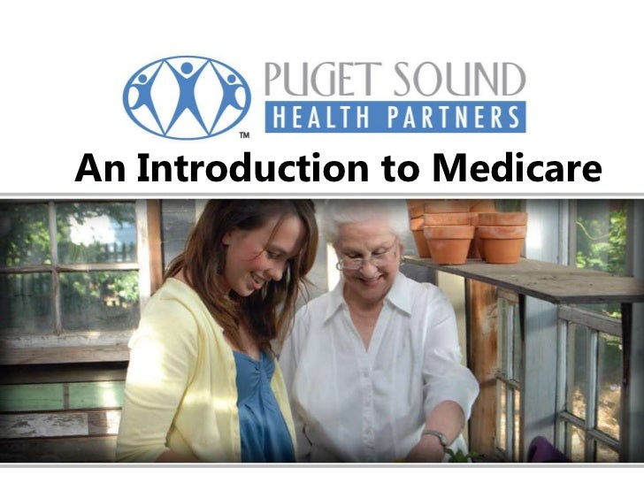 An Introduction to Medicare <br />