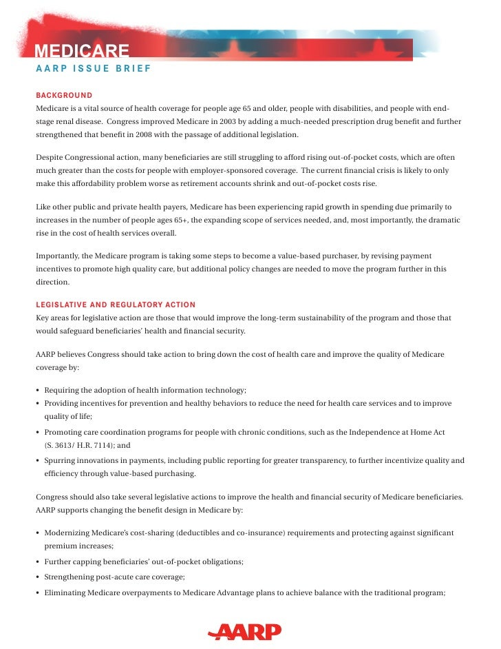 MEDICARE aarP issue Brief  Background Medicare is a vital source of health coverage for people age 65 and older, people wi...