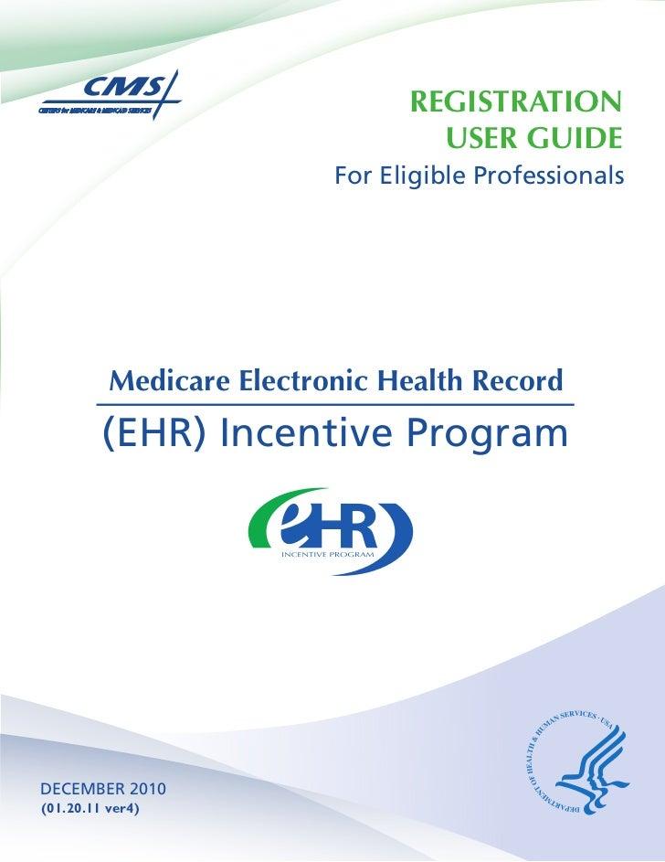 REGISTRATION                                  USER GUIDE                          For Eligible Professionals          Medi...