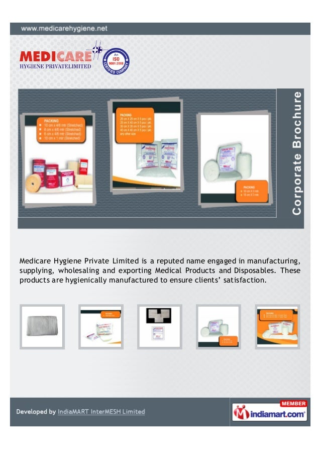 Medicare Hygiene Private Limited is a reputed name engaged in manufacturing,supplying, wholesaling and exporting Medical P...