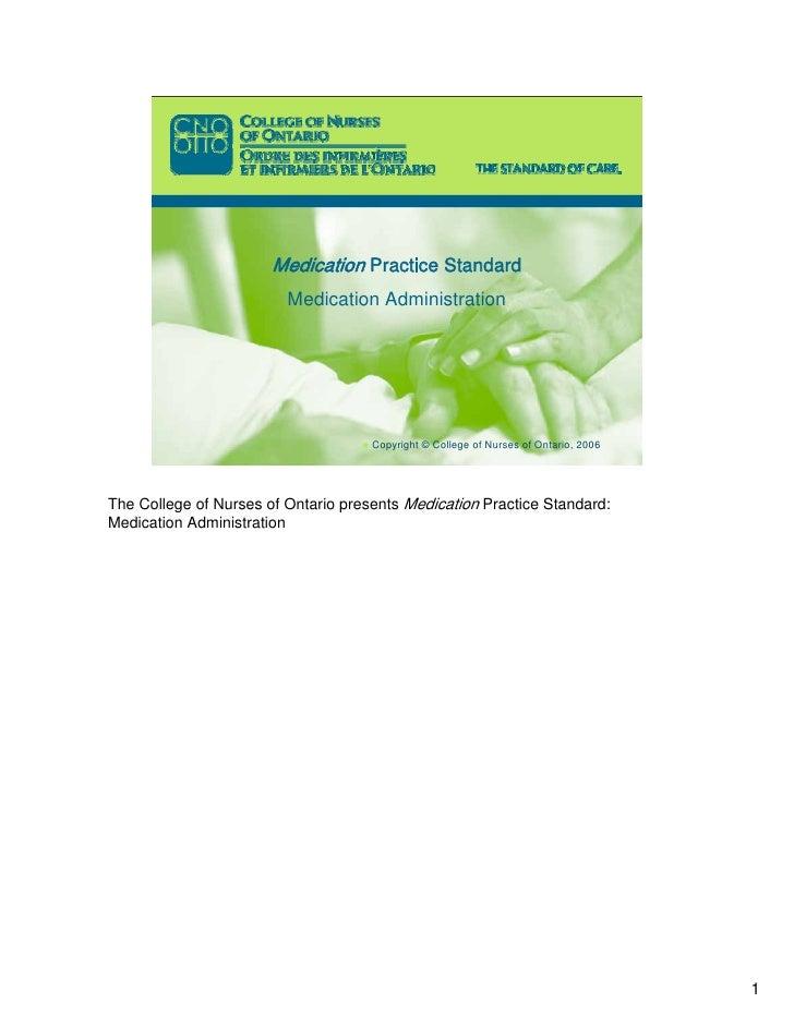 Medication Practice Standard                          Medication Administration                                          C...