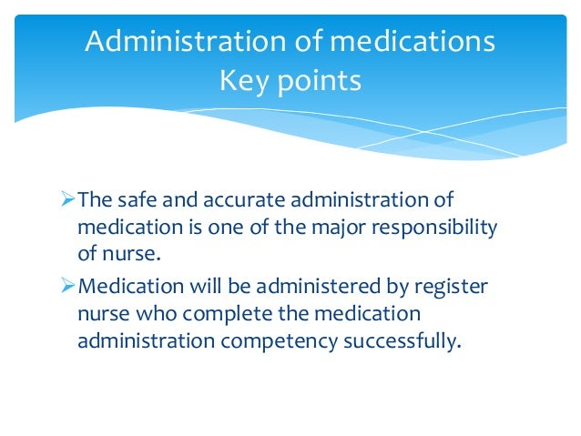 Medication administration Slide 3