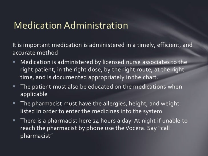 Medication AdministrationIt is important medication is administered in a timely, efficient, andaccurate method Medication...