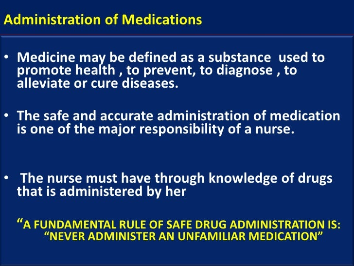 administeration of medication Start studying medication administration learn vocabulary, terms, and more with flashcards, games, and other study tools.