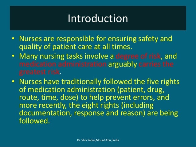 the six rights of medication administration essay Medication administration training the six rights of medication administration 1 right client or patient 2 right medication 3 right dose 4.