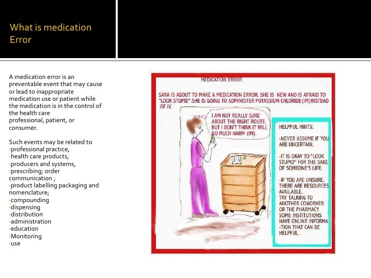 medication error a preventable event Transcribing errors on preventable harm in hospitalised patients  the occurrence of prescribing and transcribing errors  medication error and an adverse event.