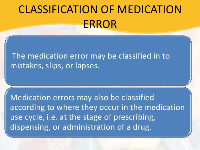 preventable medication errors Although medication errors in hospitals are common, medication errors that result in death or serious injury occur rarely even before the institute of medicine reported on medical errors in.