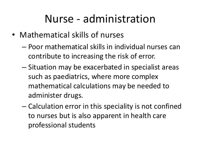 Knowledge • Nurse's knowledge should be sufficient to afford competence in the administration of drugs. • The variables th...