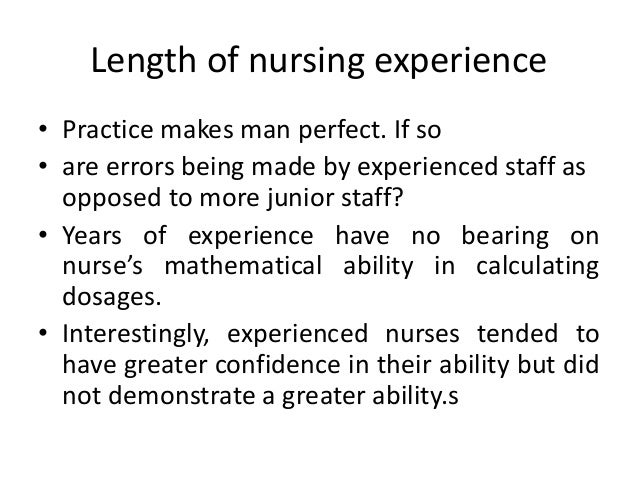 • Staff moving from one clinical area to another may also be susceptible unless they have moved to a very similar setting....