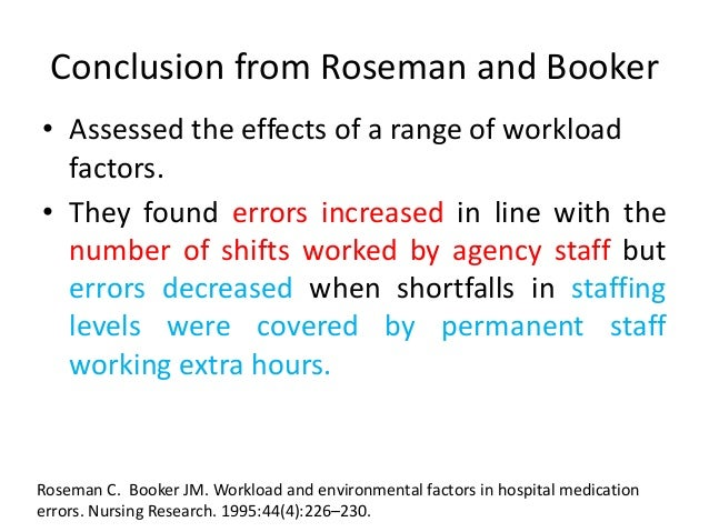 Single nurse administration • Single nurse administration does not necessarily increase the number of errors. • If the var...