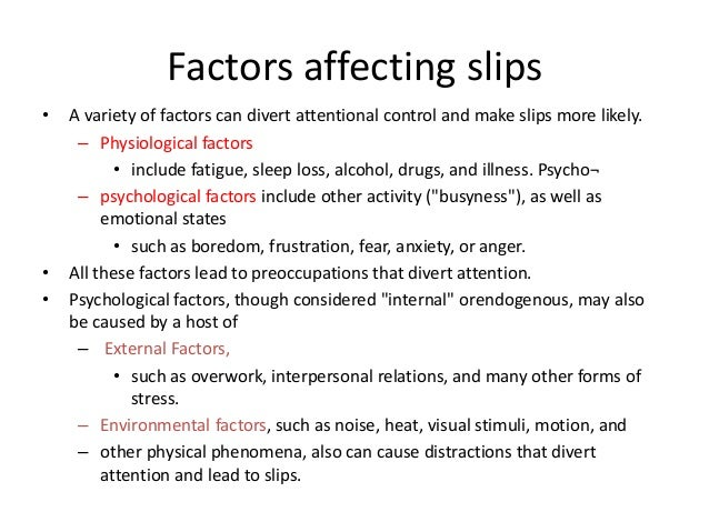 • Environmental factors, such as noise, heat, visual stimuli, motion, and other physical phenomena, also can cause distrac...