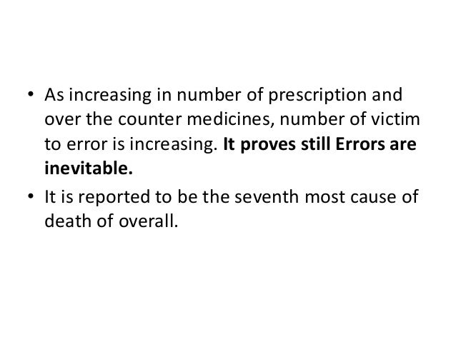• As increasing in number of prescription and over the counter medicines, number of victim to error is increasing. It prov...