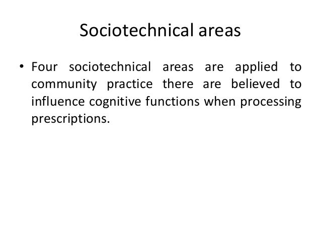 Continue.. • Previous studies from community practice describe errors in – work flow, – satisfaction, – safety, – lightnin...