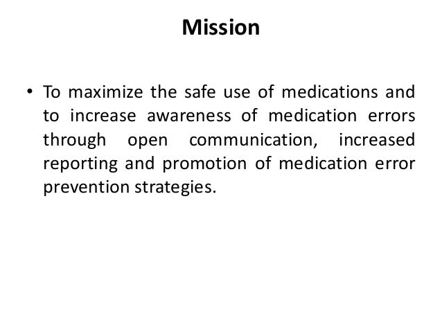 Medication Error Index • Medication Error Index classifies an error according to the severity of the outcome,