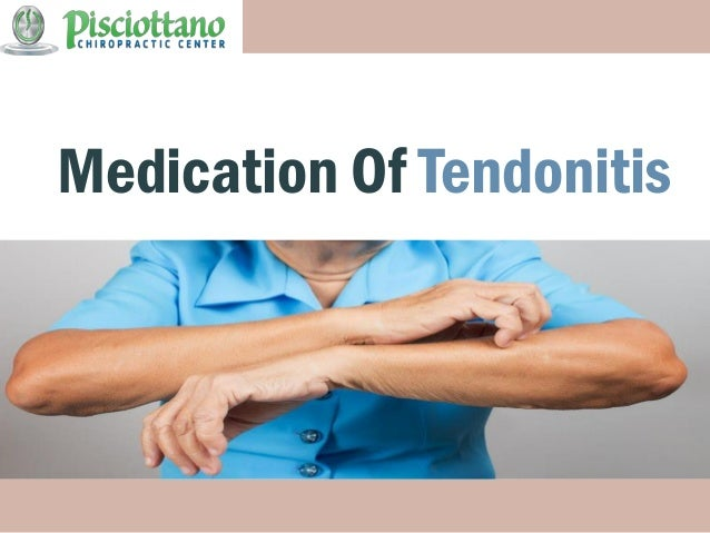 Medication Of Tendonitis