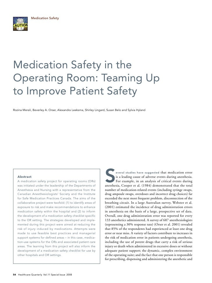 Medication Safety     Medication Safety in the Operating Room: Teaming Up to Improve Patient Safety Rozina Merali, Beverle...