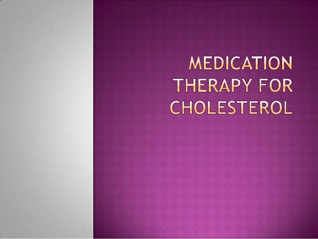 If you've made important lifestyle changes and your total cholesterol — and particularly your LDL cholesterol — remains hi...