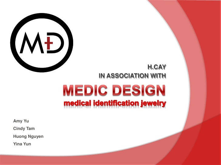 Medic Designmedical identification jewelry<br />H.CAY <br />IN ASSOCIATION WITH<br />Amy Yu<br />Cindy Tam<br />Huong Nguy...