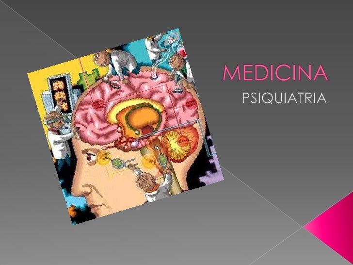 MEDICINA<br />PSIQUIATRIA<br />