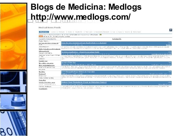 Blogs de Medicina: Medlogs http://www.medlogs.com/