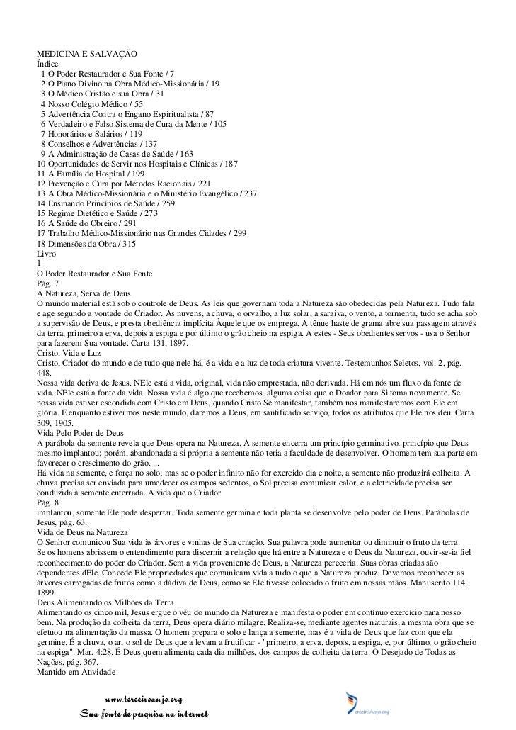 MEDICINA E SALVAÇÃOÍndice  1 O Poder Restaurador e Sua Fonte / 7  2 O Plano Divino na Obra Médico-Missionária / 19  3 O Mé...