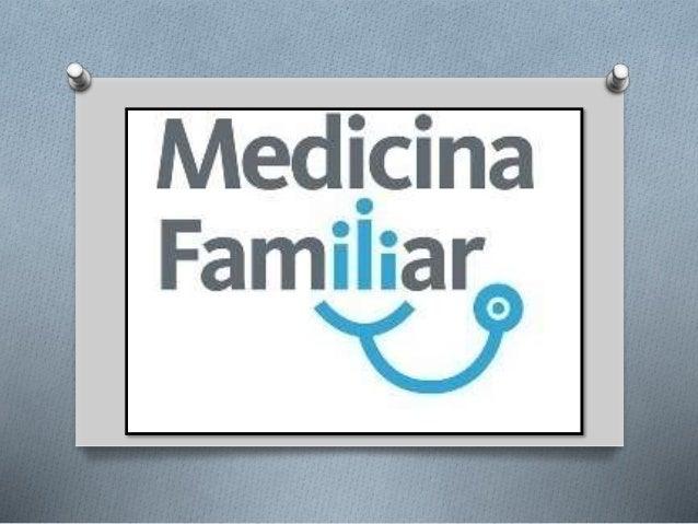 Se trata de la especialidad medica que proporciona atención sanitaria continua e integral al individuo y la familia. Es la...