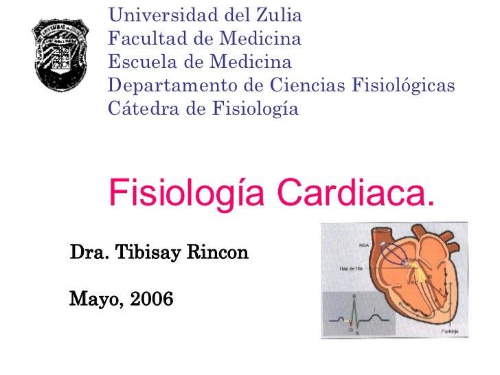 Universidad del Zulia   Facultad de Medicina   Escuela de Medicina   Departamento de Ciencias Fisiológicas   Cátedra de Fi...
