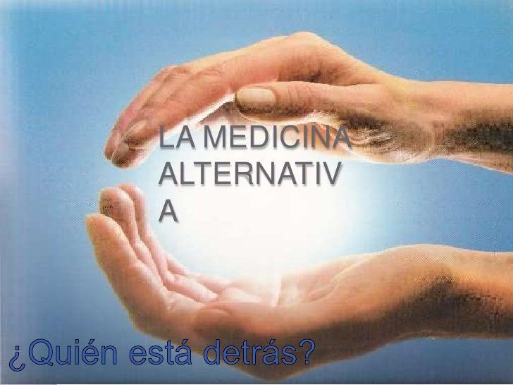 LA MEDICINAALTERNATIVA