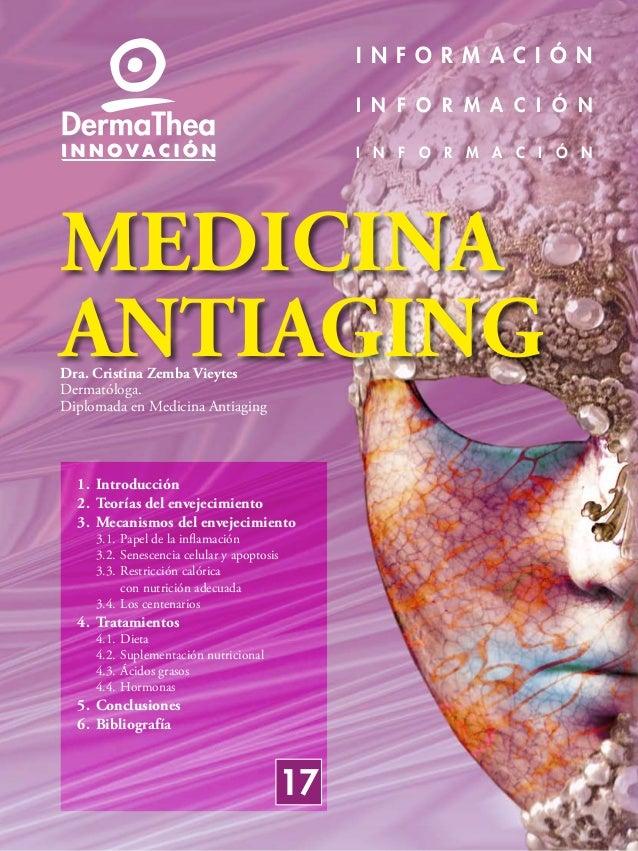 I N F O R M A C I Ó N I N F O R M A C I Ó N I N F O R M A C I Ó N MEDICINA ANTIAGINGDra. Cristina Zemba Vieytes Dermatólog...