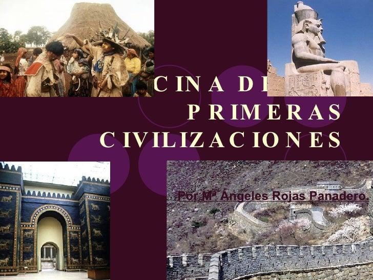 MEDICINA DE LAS PRIMERAS CIVILIZACIONES Por Mª Ángeles Rojas Panadero.