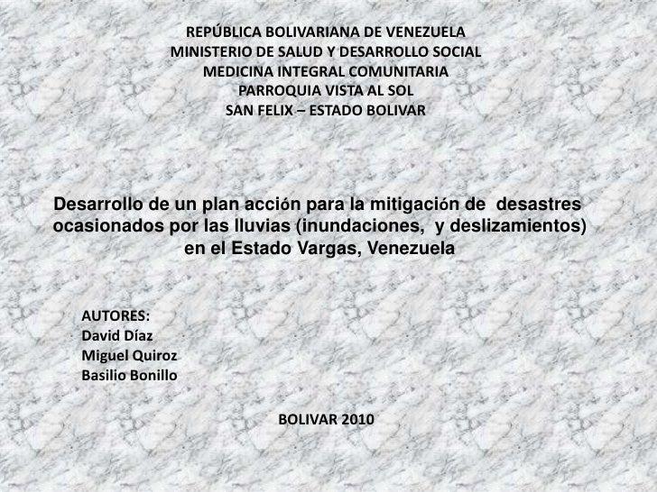 REPÚBLICA BOLIVARIANA DE VENEZUELA<br />MINISTERIO DE SALUD Y DESARROLLO SOCIAL<br />MEDICINA INTEGRAL COMUNITARIA<br />PA...