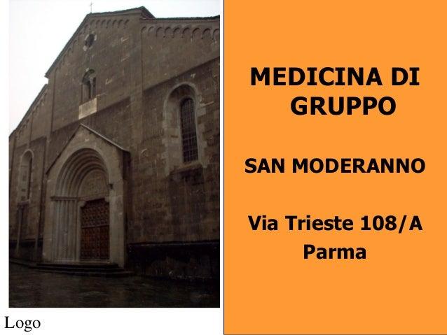 MEDICINA DI         GRUPPO       SAN MODERANNO       Via Trieste 108/A             ParmaLogo