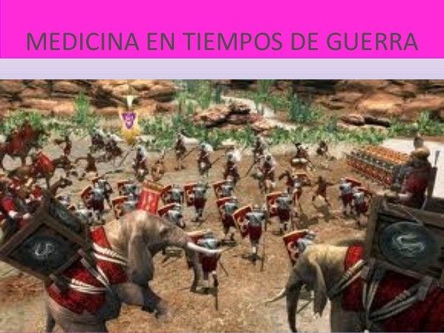 MEDICINA EN TIEMPOS DE GUERRA