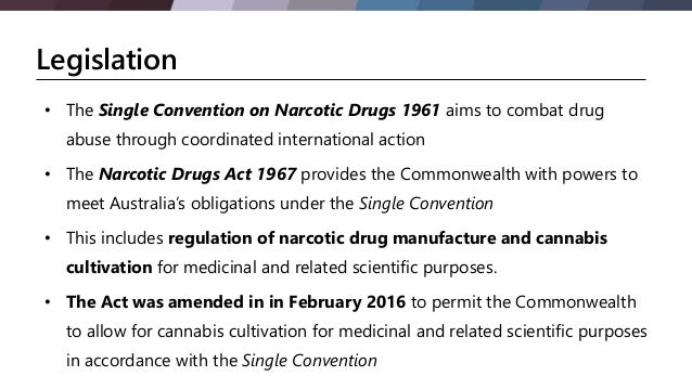 Narcotic Drugs Amendment Act in February 2016