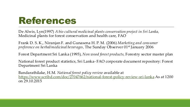 Herbal plant catalogue, Asian cuttings lanka (pvt.) Ltd. Sri Bharathie, K.P (2014) Non- wood forest products in Asia- Sri ...